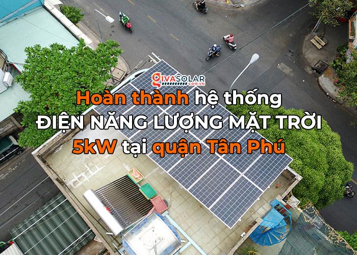Hệ thống năng lượng mặt trời hòa lưới 5kW lắp đặt cho gia đình chú Sĩ tại Tân Phú 0