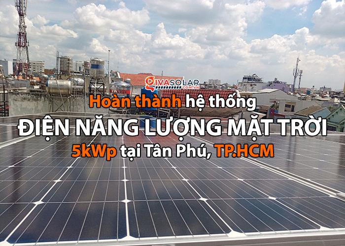 [Điện năng lượng mặt trời TP.HCM] Cài đặt hoàn tất hệ thống 5kWp tại Tân Phú