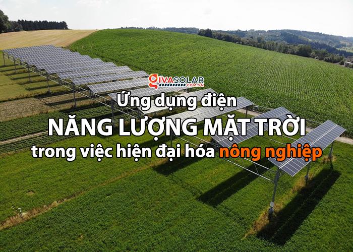 Hiện đại hóa ngành nông nghiệp với điện năng lượng mặt trời