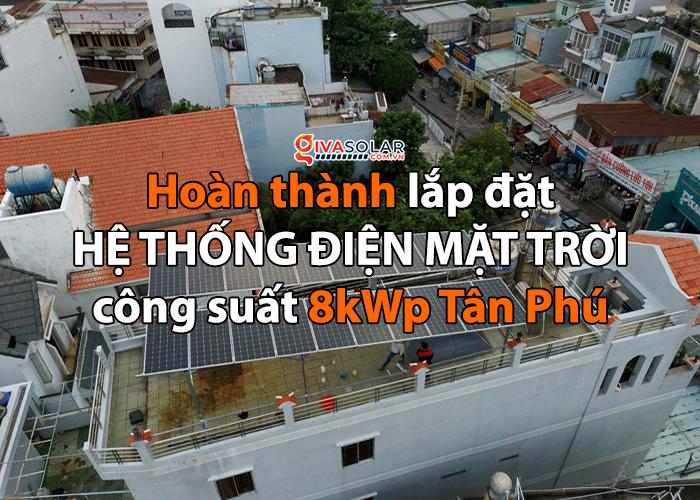 Lắp đặt hệ thống điện mặt trời hòa lưới 8kwp cho anh Thông tại Tân Phú