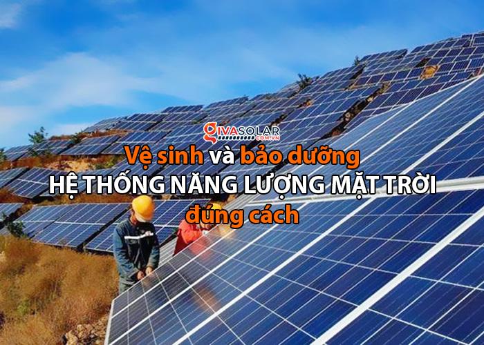 Vệ sinh và bảo trì pin năng lượng mặt trời đúng cách