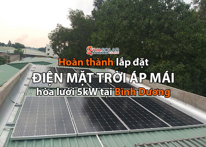 Lắp điện mặt trời áp mái 5kW tại tỉnh Bình Dương