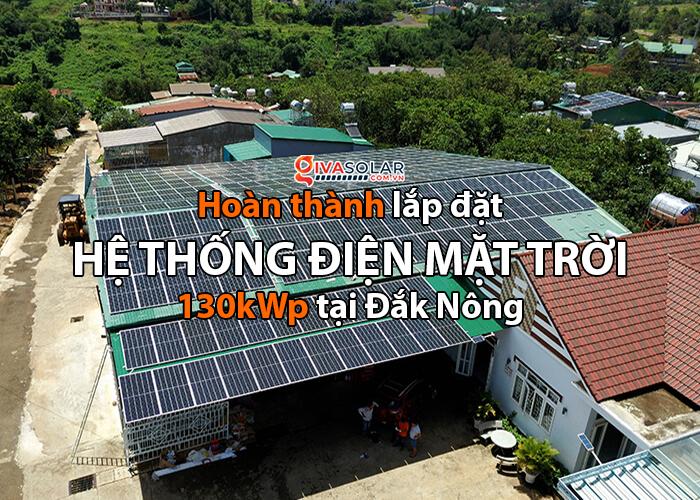 Điện mặt trời Givasolar.com.vn: Hoàn thành hệ thống áp mái 130kWp Đắk Nông