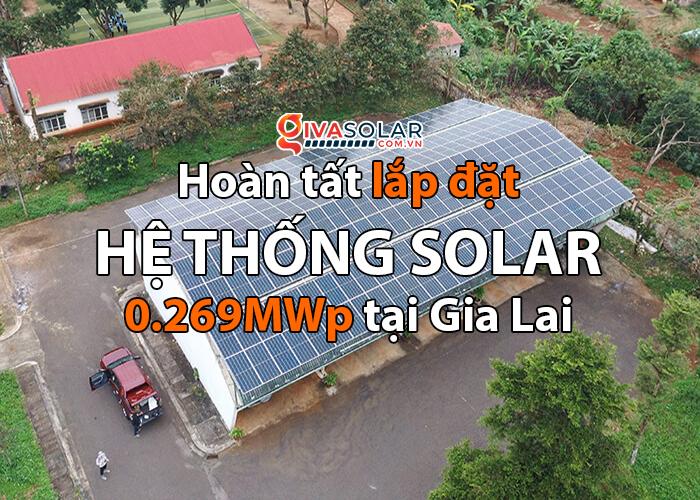 Dự án điện mặt trời Tây Nguyên: Hệ thống 0.269 MWp tại Chư Sê tỉnh Gia Lai