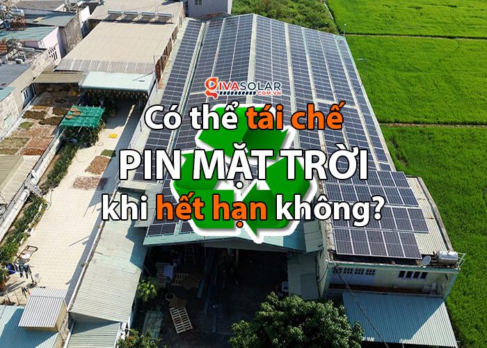 Tái chế pin năng lượng mặt trời như thế nào?