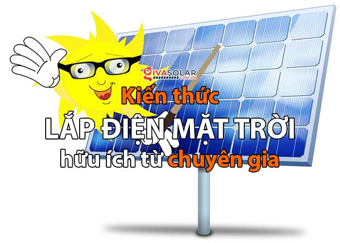 Chia sẻ hữu ích của các chuyên gia ngành điện năng lượng mặt trời