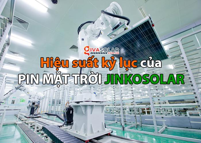 Pin mặt trời Jinko Solar đơn tinh thể N-type đạt hiệu suất kỷ lục 24.9%
